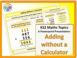 Adding without a Calculator for KS2