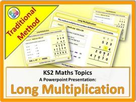 Long Multiplication - Traditional Method for KS2