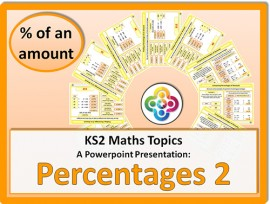 Percentages 2 (Percentage of an Amount) for KS2