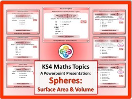 Spheres: Surface Area & Volume for KS4