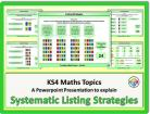 Systematic Listing Strategies for KS4