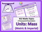 Units: Mass (Metric & Imperial) for KS2